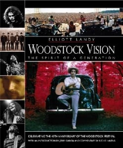 Woodstock Vision Elliott Landy