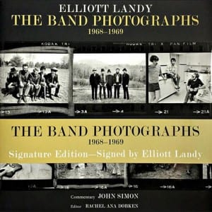 Elliott Landy The Band Photographs Signature Edition