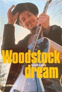 Woodstock Dreams by Elliot Landy
